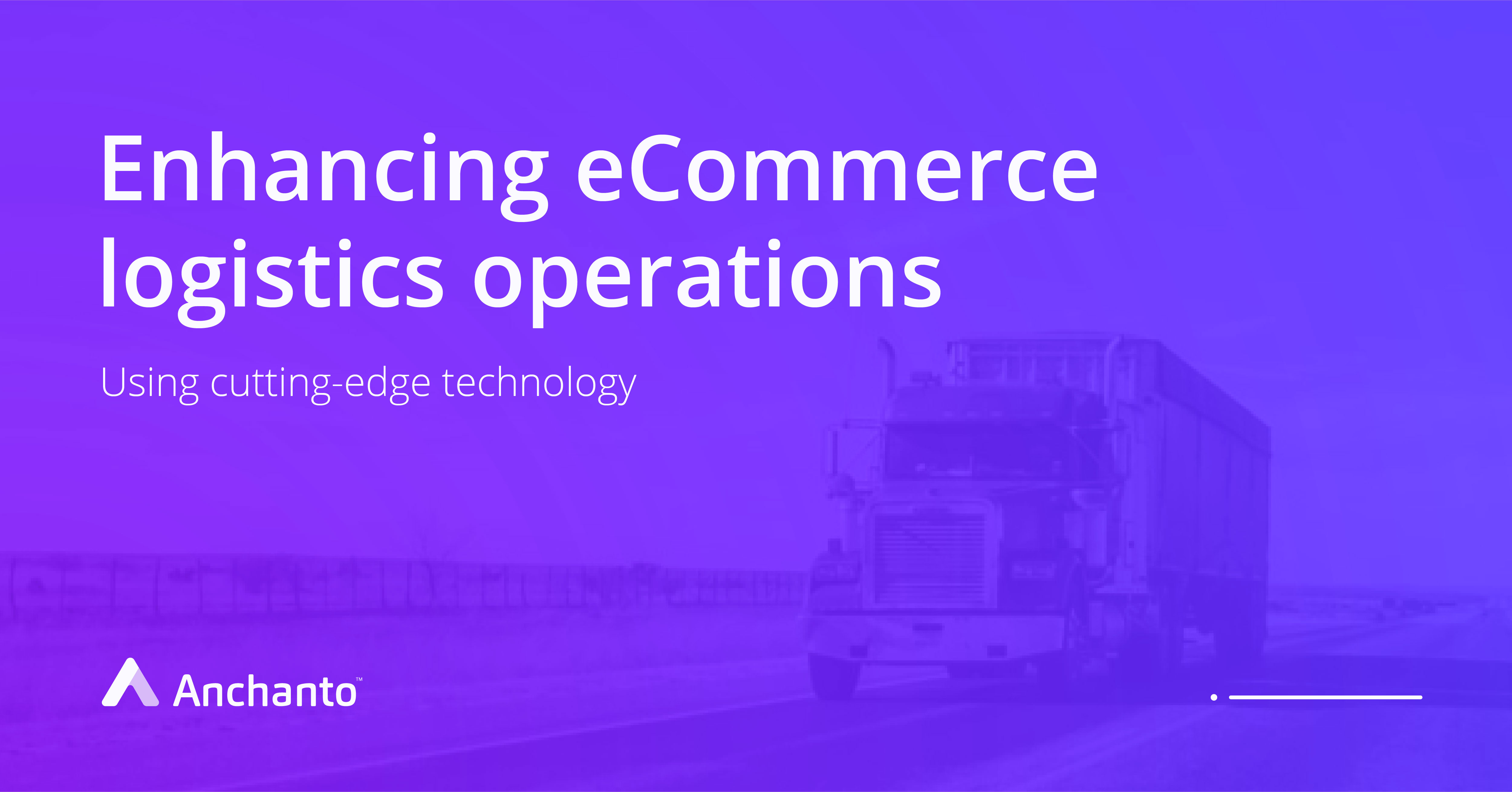 enhancing_ecommerce_logistics_operations_with_cutting_edge_technology